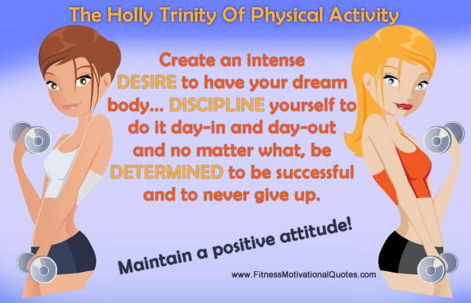 The Holly Trinity Of Physical Activity