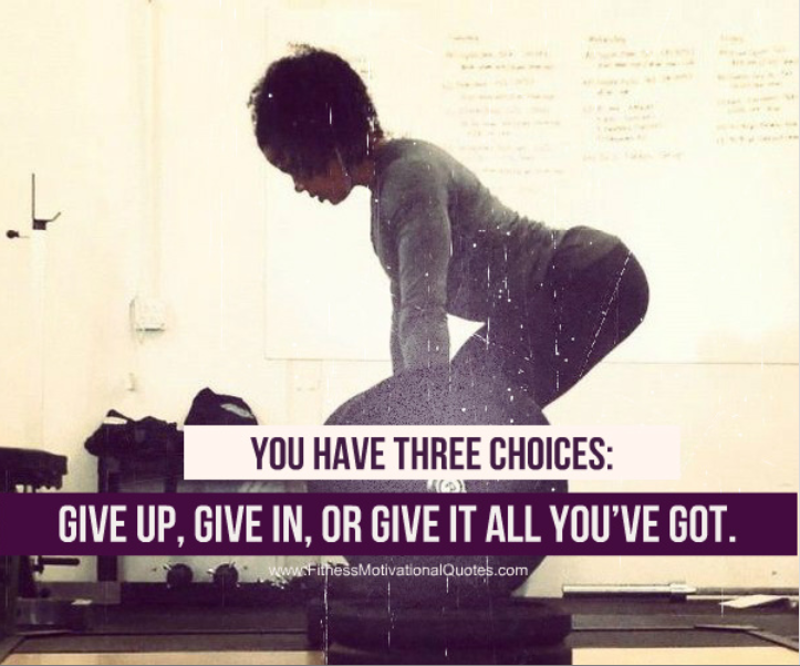 Give The Best You Have Got