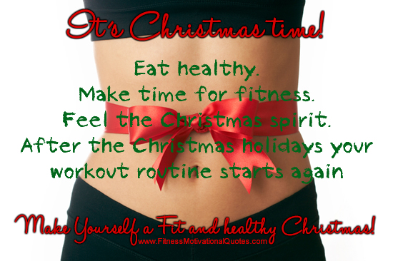 Its Christmas Time. 28. Its Christmas Time. Healthy Holiday Eating Quotes.