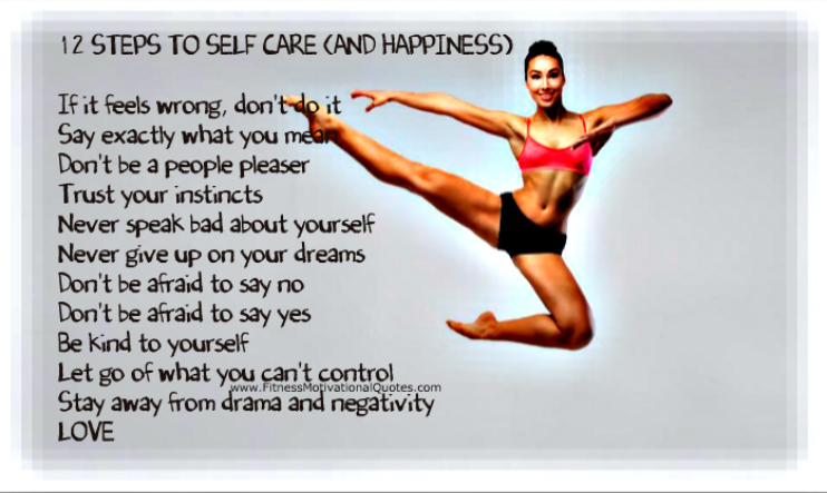 12 Steps To Self Care (and Happiness)
