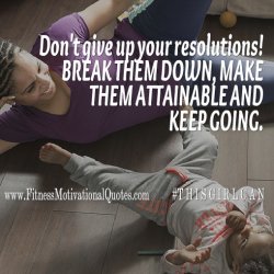 Don't Give Up Your Resolutions