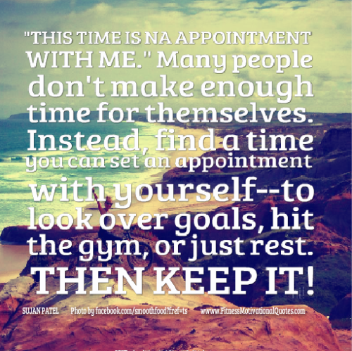 Set An Appointment With Yourself