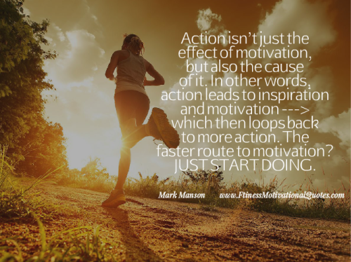 Action Leads To Habit