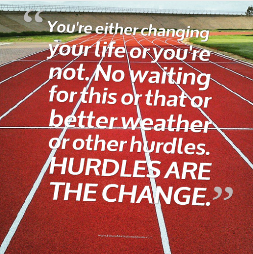 Hurdles Are The Change