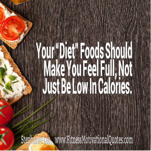 Opt for Foods That Make You Feel Full
