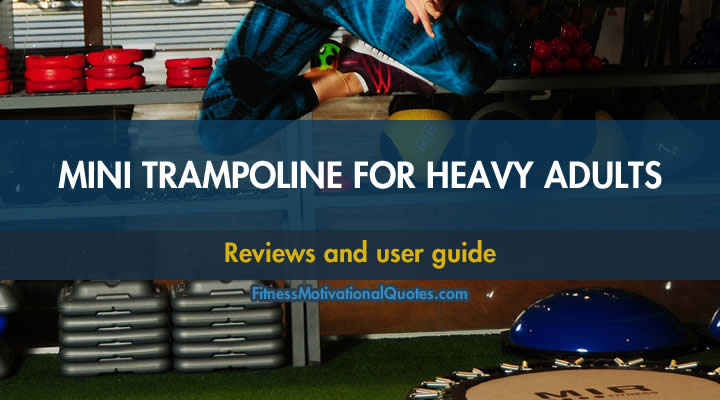 Trampolines for heavy people
