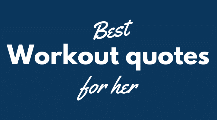 Workout quotes for her motivation